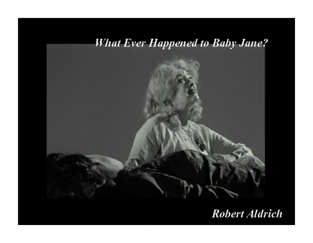 Robert Aldrich What Ever Happened to Baby Jane (7)