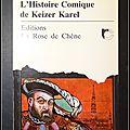 L'histoire <b>comique</b> de Keizer Karel - Michel de Ghelderode