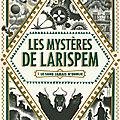 Les mystères de Larispem. 1