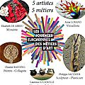 Journées <b>Européennes</b> des Métiers d'Art 2015 - 5 artistes à l'atelier pour vous présenter leur métier