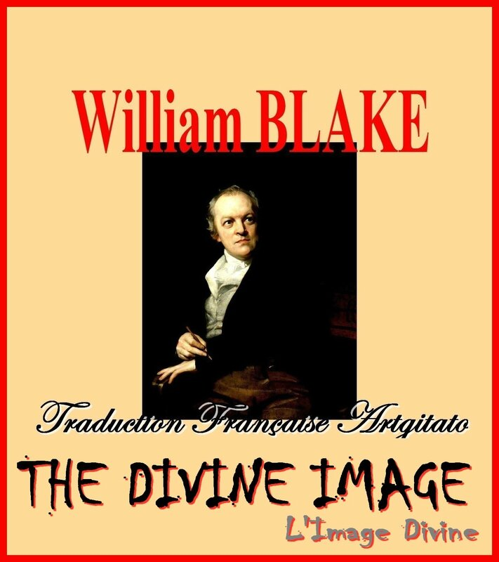 The Divine Image William Blake L'Image Divine TexteTraduction Artgitato française
