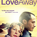 <b>Love</b> Away : un film sentimental à voir pendant le week-end