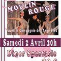 samedi 2 AVRIL 2011 Soirée MOULIN ROUGE
