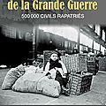 Exposition « <b>Evian</b> et le drame de la Grande Guerre : 500 000 civils rapatriés »