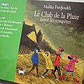 <b>Chut</b> ! je lis : Le Club de la Pluie Brave les tempêtes, de Malika Ferdjoukh