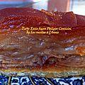 La tarte Tatin (façon) Philippe <b>Conticini</b>