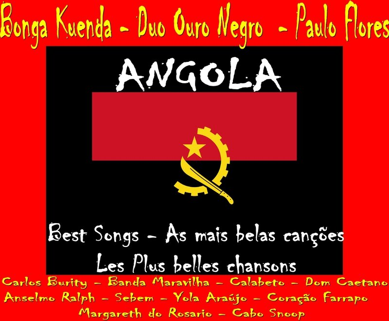 Angola Chansons Angolaises Best Songs As Belas Cancoes Les Plus belles Chansons Artgitato
