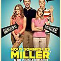 We're the Millers / Nous sommes les Miller (2013)