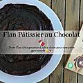 Flan Pâtissier au Chocolat 🍰🎂🍮🍫
