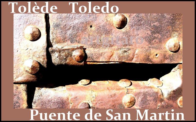 Tolède Puente de San Martin Toledo Artgitato Pont de saint Martin 00