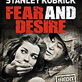 Fear And Desire (Le 1er film de Stanley Kubrick)