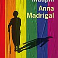 Anna Madrigal ~~ <b>Armistead</b> <b>Maupin</b>