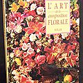 L'Art de la <b>Composition</b> florale - Jane Newdick