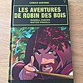Nous avons lu Les aventures de Robin des Bois (collection <b>Comics</b> Usborne)