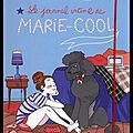 Le journal intime de Marie Cool - India Desjardins - Editions Michel Lafon