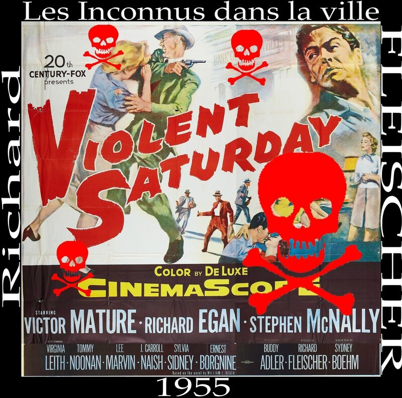 Violent saturday de Richard Fleischer 1956 Les Inconnus dans la ville Affiche