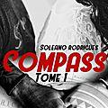Compass de Soleano Rodrigues / Marie'