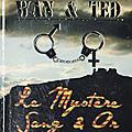 Wan & Ted - Le mystère <b>Sang</b> & <b>Or</b> de Kamash