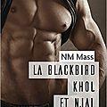 La Blackbird Khôl et Njal de Nm <b>Mass</b>