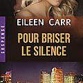 Pour briser le silence d'Eileen Carr