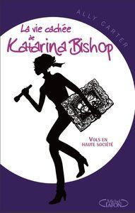 ALLY CARTER - La vie caché de Katarina Bishop 60807633_p