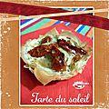Tartelette soleil artichaut & <b>tomate</b> confite