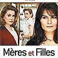 MERES ET FILLES - 7,5/10