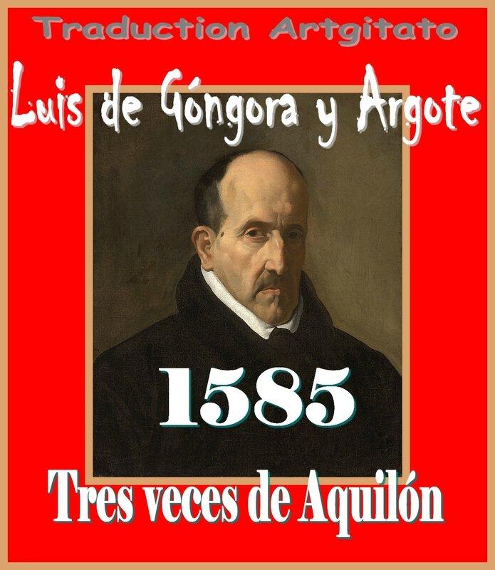 Tres veces de Aquilón 1585 Luis de Góngora y Argote Artgitato Soneto Sonnet