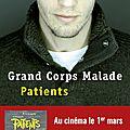 CONCOURS PATIENTS : A GAGNER 5 EXEMPLAIRES DU FORT BEAU LIVRE DE GRAND CORPS MALADE!!