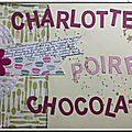 Charlotte Poire Chocolat !!!
