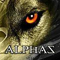 Alphas - Tome 1 - La revanche de la louve