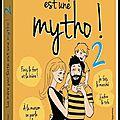 La mère parfaite est une mytho ! - Tome 2 - Et son mec est pire ! - Virginie Duplessy - Les Editions de L'Opportun