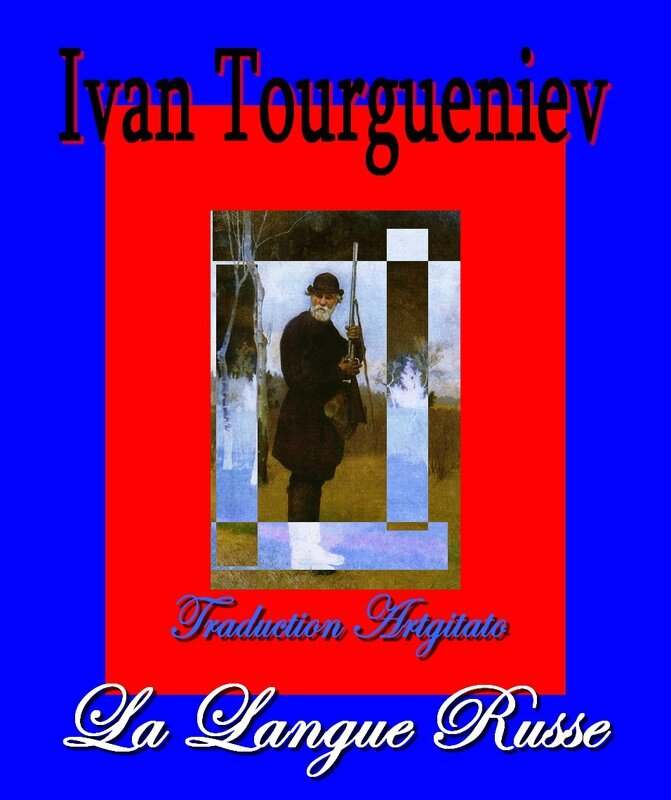 La Langue Russe Poeme en prose de Tourgueniev Texte et Traduction Artgitato