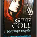 Les ombres de la nuit, <b>Tome</b> 1 : Morsure secrète - Kresley Cole