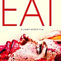 Eat - 2014 (Démences <b>cannibales</b>)