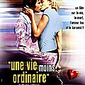 UNE VIE MOINS ORDINAIRE - 5/10