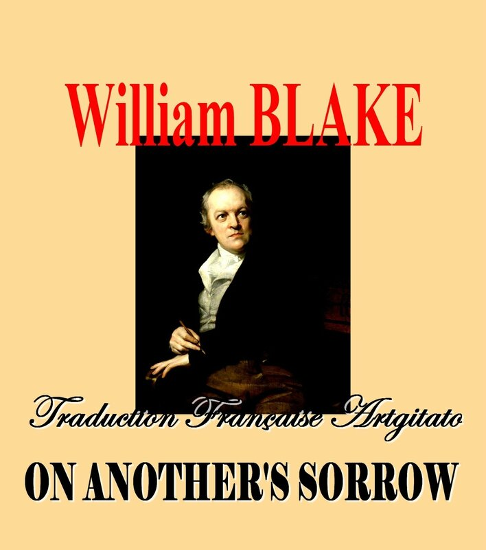 William Blake par Thomas Phillips Traduction Artgitato française on another's sorrow