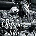 """""""Je ne suis qu'un soldat"""" @ObispoPascal dans """"Gala"""""""