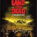 Land Of The Dead - Le Territoire Des <b>Morts</b> (Les <b>morts</b> vivants se soulèvent)