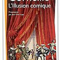 L'illusion <b>comique</b>