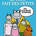 Les petits du Chat de Geluck nous plaisent autant que ses grands!!