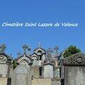 [urbex... ou presque] le <b>cimetière</b> Saint Lazare de Valence