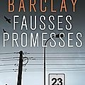 Fausses promesses de Linwood Barclay