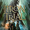 The <b>Iron</b> Trial [Magisterium #1]
