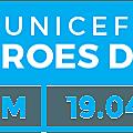 <b>UNICEF</b> Heroes Day