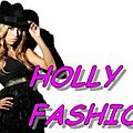 Holly and Fashion