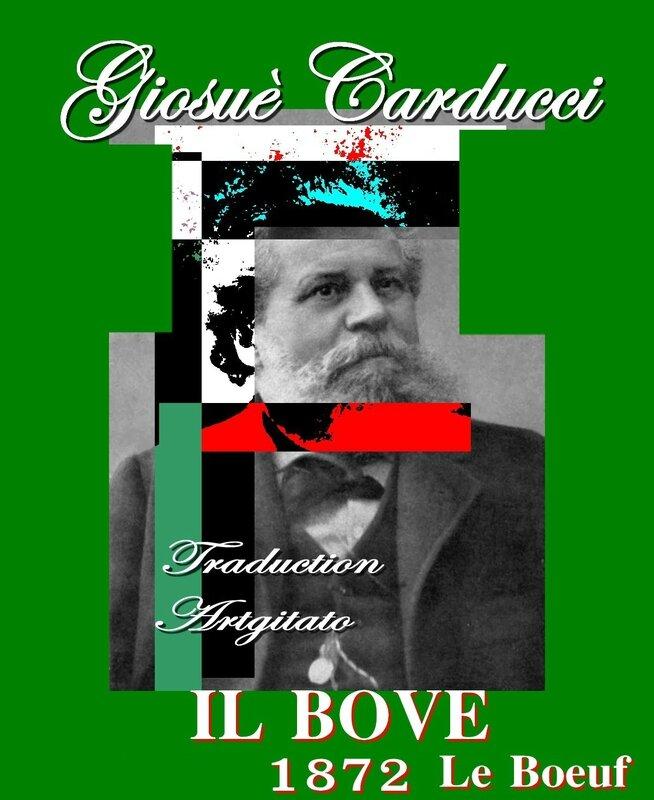il bove carducci le boeuf Giosuè Carducci 1872 Traduction Artgitato Poème
