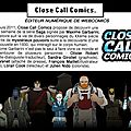 Close Call <b>Comics</b> au LCF