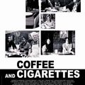 Coffee and cigarettes (de <b>Jim</b> <b>Jarmusch</b>)