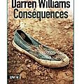 ~ Consquences, Darren Williams